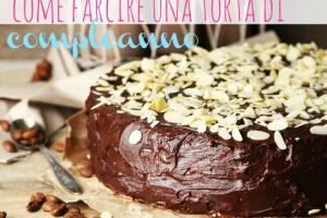 Come farcire una torta di compleanno