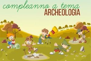 Festa di compleanno archeologo