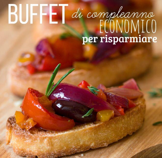Favoloso Buffet di compleanno economico: 20 ricette | Feste e compleanni VE62